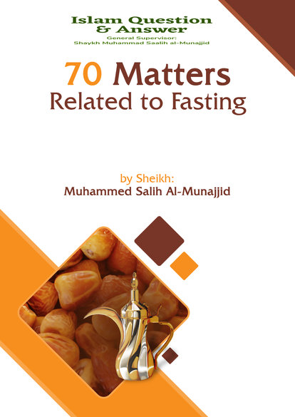 70 Matters Related to Fasting